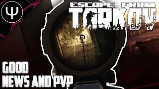 getlinkyoutube.com-Escape From Tarkov — Good News and PvP Gameplay!