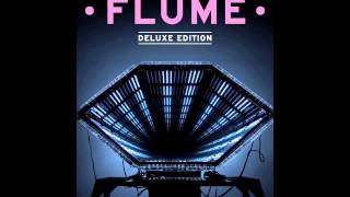 getlinkyoutube.com-Flume ▼ Deluxe [Full Album Stream | HD]