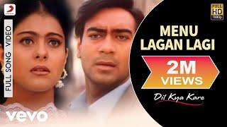 getlinkyoutube.com-Menu Lagan Lagi Video - Dil Kya Kare | Ajay Devgan, Kajol