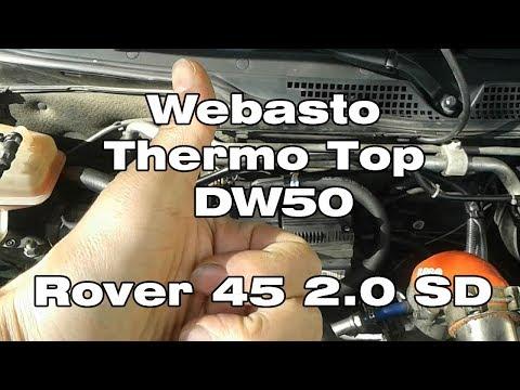 Webasto Thermo Top DW50 - Rover 45