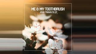 getlinkyoutube.com-Me & My Toothbrush - Get Down, JB! (Original Mix)