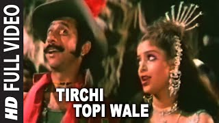 getlinkyoutube.com-Tirchi Topi Wale Full HD Song | Tridev | Naseeruddin Shah, Sonam