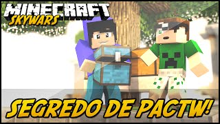 getlinkyoutube.com-Minecraft: O SEGREDO DE PACTW! (SKYWARS)