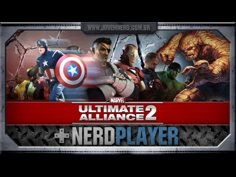 NerdPlayer 31 - Marvel: Ultimate Alliance 2 - Xô, Capitão!