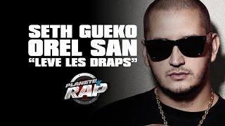 Seth Gueko feat Orelsan - Lève les draps (live Planète Rap)