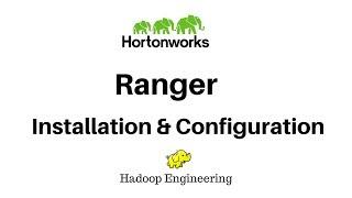 Installation configuration of Apache Ranger