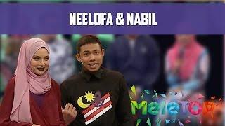 MeleTOP: Nabil & Neelofa Throwback Memori Awal MeleTOP Ep200 [30.8.2016]
