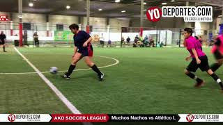 Muchos Nachos vs. Atlético L AKD Soccer League