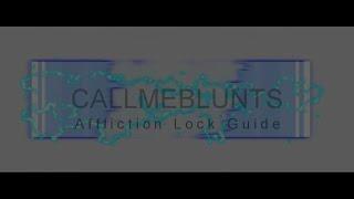 getlinkyoutube.com-6.2.3 WoD Affliction Warlock PVP Guide (Rotation, Macros, Gear, Glyphs, Talents & More)
