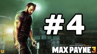 getlinkyoutube.com-Max Payne 3 Walkthrough Part 4 - No Commentary Playthrough (Xbox 360/PS3/PC)