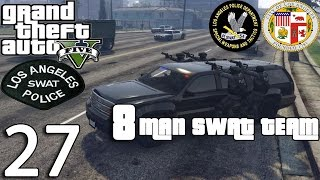 GTA V Police Mod 1.0c Day 27 - Los Angeles SWAT Team Patrol