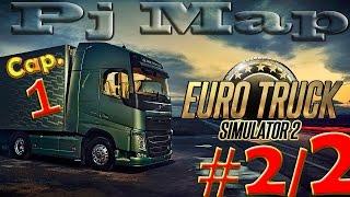 Euro Truck Simulator 2 | PJ Map | #Cap.1 |Part.2/2| G27 | X55 |