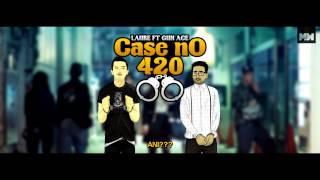LAURE - Case No. 420 ft. GUN ACE (OFFICIAL LYRICS VIDEO) HD