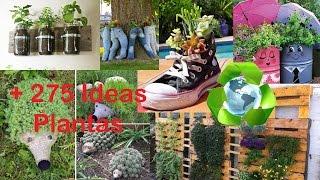 Reciclaje para Plantas +275 Ideas / Recycling for Plants +275 Ideas