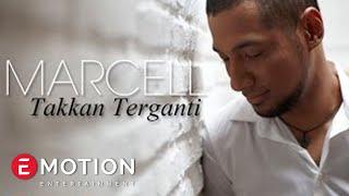 Marcell-Takkan-Terganti-Official-Music-Video width=