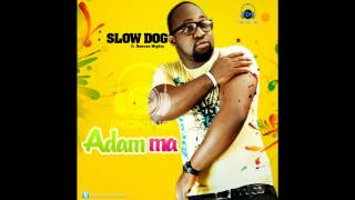 Slowdog - Adamma Ft. Duncan Mighty