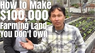 getlinkyoutube.com-How to Make $100,000 Farming 1/2 Acre You Don't Own