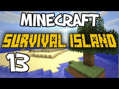 "Minecraft - ""Survival Island"" Part 13: BAZINGA HELL YEAH!"