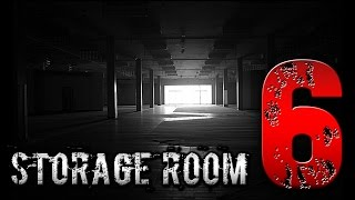 "getlinkyoutube.com-""Storage Room 6"" Creepypasta"