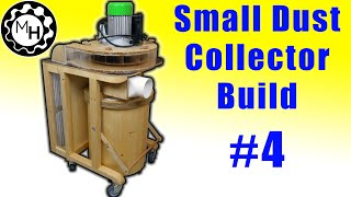 getlinkyoutube.com-It's Finished!!! (Small Dust Collector #4)