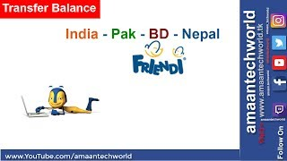 How to || Transfer? || FRIENDI! || Balance || Frinedi Saudi Arabia To India width=