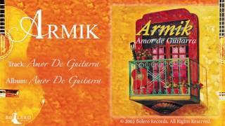 Armik – Amor De Guitarra - OFFICIAL - Nouveau Flamenco - Spanish Guitar