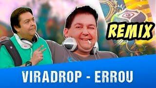 getlinkyoutube.com-Viradrop - Errou (Remix)