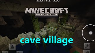 MCPE 1.0.0 - HOLY SH*T ! CAVE VILLAGE - VILLAGE INSIDE A CAVE - UPDATE MAP/IDEA
