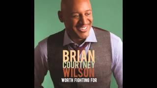 getlinkyoutube.com-Brian Courtney Wilson - Worth Fighting For