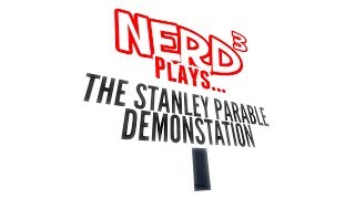 Nerd³ Plays... The Stanley Parable Demo