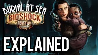 getlinkyoutube.com-Bioshock Infinite: Burial At Sea Episode Two EXPLAINED! (Complete Analysis)