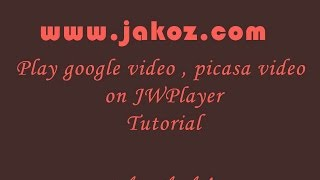 getlinkyoutube.com-Play embed picasa video jwplayer