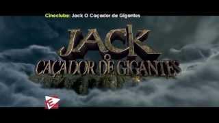 getlinkyoutube.com-CineClube - Jack Caçador de Gigantes