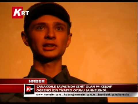 Çanakkale Savaşın'da Şehit Olan 94 Keşşaf Öðrenci İçin Tiyatro Oyunu Sahnelendi