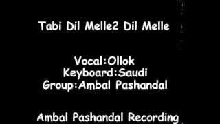 Ollok - Tabi Dil Melle2 Dil Melle & Ombok Ombok