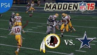 getlinkyoutube.com-Madden NFL 15 Gameplay (Full Game): Redskins vs. Cowboys (PlayStation 4) PS4