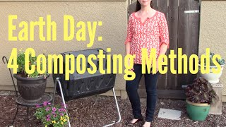 Earth Day: 4 Different Composting Methods