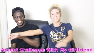 getlinkyoutube.com-Accent Challenge With My Girlfriend