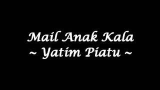 getlinkyoutube.com-Mail Anak Kala - Yatim Piatu (High Quality)