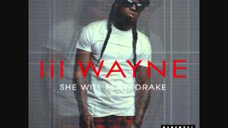getlinkyoutube.com-She Will-Lil Wayne feat. Drake [Clean, HQ]