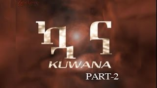 getlinkyoutube.com-KUWANAPART2