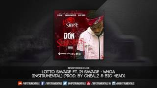 getlinkyoutube.com-Lotto Savage Ft. 21 Savage - Whoa [Instrumental] (Prod. By Gnealz & Big Head)