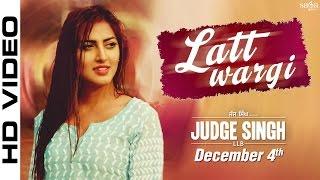 getlinkyoutube.com-Latt Wargi - Ravinder Grewal - Judge Singh LLB - Harf Cheema - Latest Punjabi Song 2015