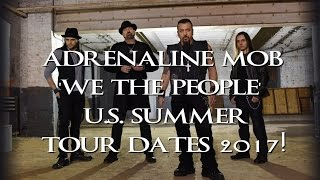 Adrenaline Mob - 'We The People' U.S. Summer Tour Dates 2017!