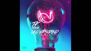 Tk Kravitz - Understand (ft. Rich Homie Quan )