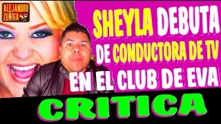 CRITICA PARA SHEYLA EN