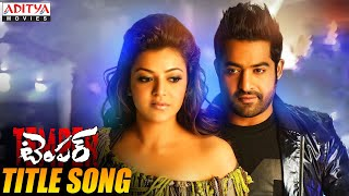Temper Title Full Video Song - Temper Video Songs - Jr.Ntr,Kajal Agarwal