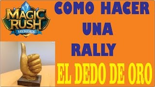 getlinkyoutube.com-MAGIC RUSH : COMO HACER UNA RALLY !!  PREMIO EL DEDO DE ORO !