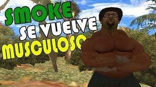 getlinkyoutube.com-Smoke se vuelve Musculoso l GTA SA l LOQUENDO