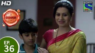 Bhanwar - भंवर - Episode 36 - 18th April 2015